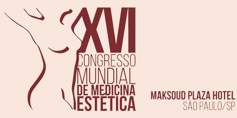 XVI Congreso Mundial de Medicina Estética