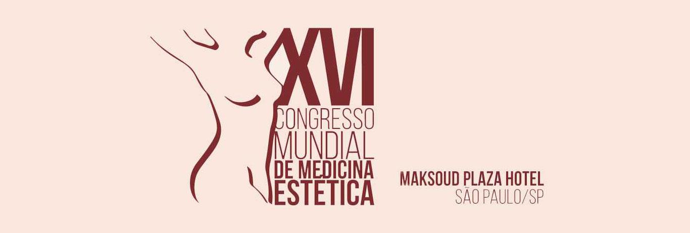 XVI Congresso Mundial de Medicina Estética – 2019